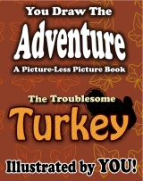 Celebrate Thanksgiving by Purchasing a Troublesome Turkey!
