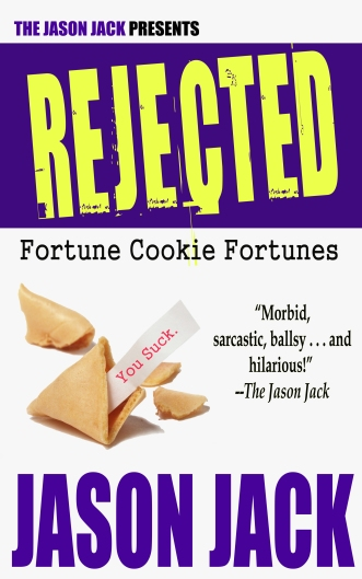 RejectedFortuneCookieFortunesDigital