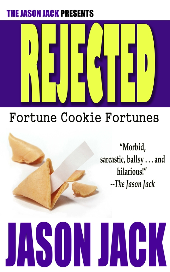 RejectedFortuneCookieFortune2