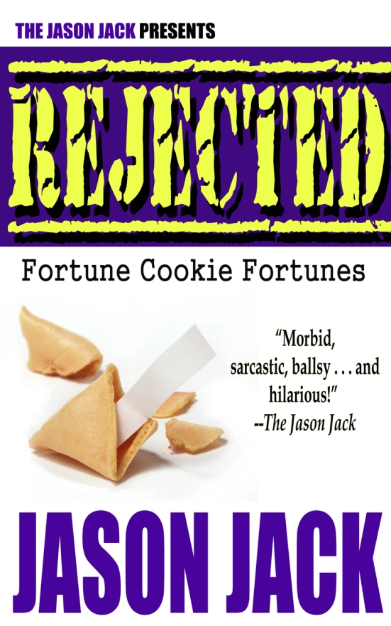 RejectedFortuneCookieFortune3