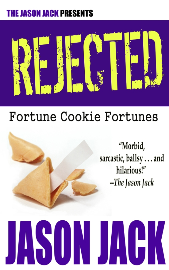 RejectedFortuneCookieFortune4