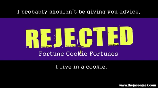 REJECTEDFortuneCookieForutnesWallpaperb2
